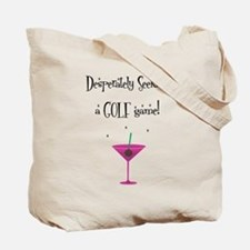 Desperately Seeking..... - Tote Bag