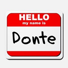 Hello my name is Donte Mousepad