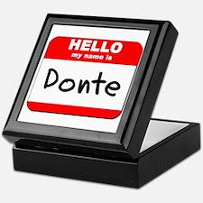 Hello my name is Donte Keepsake Box