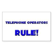 Telephone Operators Rule! Rectangle Decal