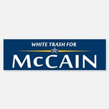 White Trash For McCain Bumper Bumper Bumper Sticker