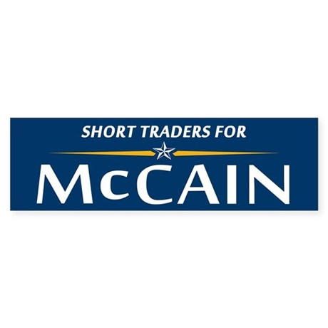 Short Traders for McCain Bumper Sticker