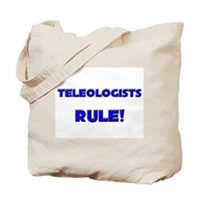 Teleologists Rule! Tote Bag