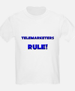 Telemarketers Rule! T-Shirt