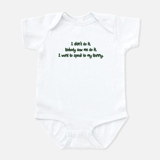 Need to Speak to Nanny Infant Bodysuit