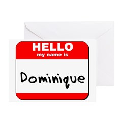 Hello my name is Dominique Greeting Cards (Pk of 1