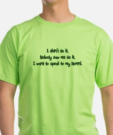 Wants to Speak to Nonni T-Shirt