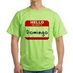 Hello my name is Domingo Green T-Shirt