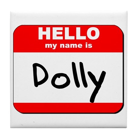 Hello my name is Dolly Tile Coaster