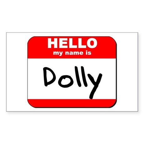 Hello my name is Dolly Rectangle Sticker