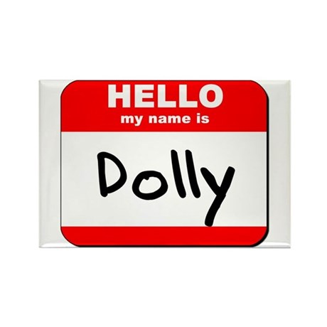 Hello my name is Dolly Rectangle Magnet