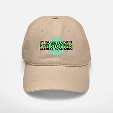 3rd Grade Teachers Stop Global Warming Baseball Baseball Cap