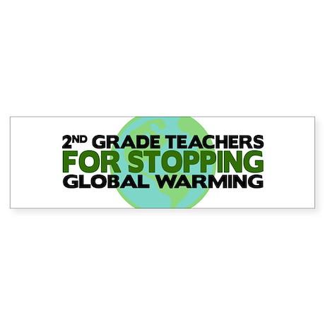 2nd Grade Teachers Stop Global Warming Sticker (Bu