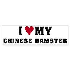I Love My Chinese Hamster Bumper Bumper Sticker