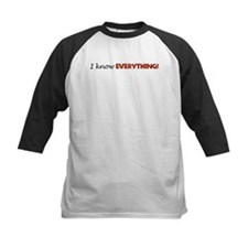 i know EVERYTHING! Tee