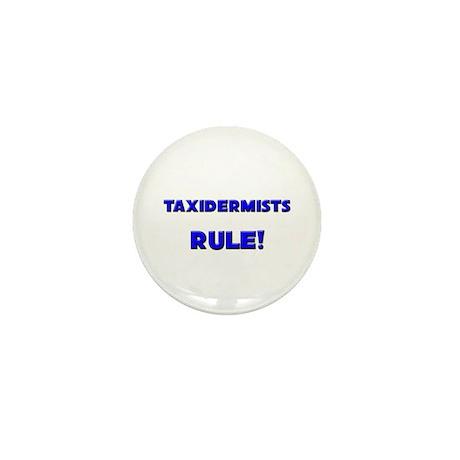 Taxidermists Rule! Mini Button (10 pack)