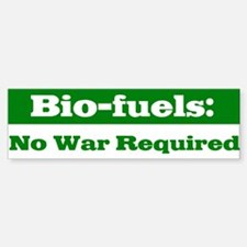 Bio-fuels Bumper Bumper Bumper Sticker