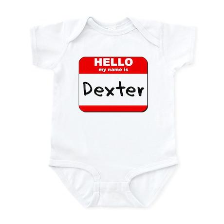 Hello my name is Dexter Infant Bodysuit
