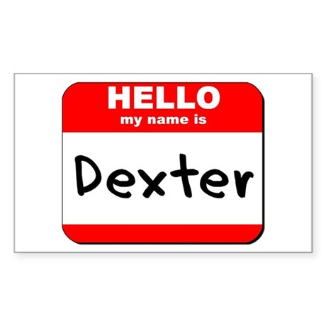 Hello my name is Dexter Rectangle Sticker