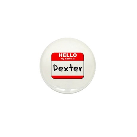 Hello my name is Dexter Mini Button (10 pack)