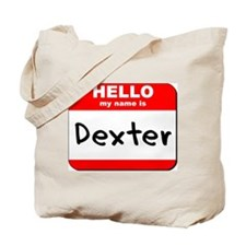 Hello my name is Dexter Tote Bag