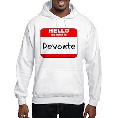 Hello my name is Devonte Hoodie