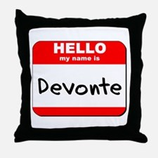 Hello my name is Devonte Throw Pillow