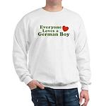 Everyone Loves a German Boy Sweatshirt