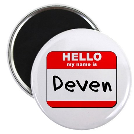 """Hello my name is Deven 2.25"""" Magnet (10 pack)"""