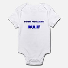 Systems Programmers Rule! Infant Bodysuit
