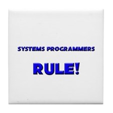 Systems Programmers Rule! Tile Coaster
