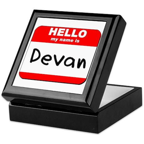 Hello my name is Devan Keepsake Box