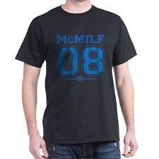 Funny McMILF Campaign T-Shirt