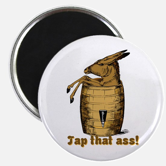 "Tap That Ass 2.25"" Magnet (100 pack)"