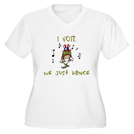 I vote we just dance Women's Plus Size V-Neck T-Sh