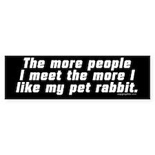 The More People I Meet Bumper Sticker (rabbit)