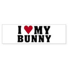 I Love My Bunny Bumper Bumper Stickers
