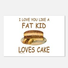 LIKE A FAT KID LOVES CAKE Postcards (Package of 8)