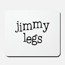 Jimmy Legs Mousepad