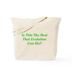 Best Evolution Can Do? Tote Bag