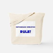 Switchboard Operators Rule! Tote Bag