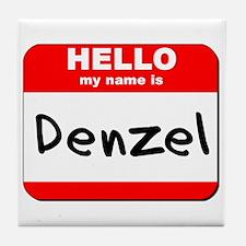 Hello my name is Denzel Tile Coaster