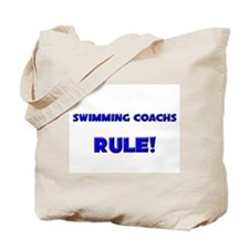 Swimming Coachs Rule! Tote Bag