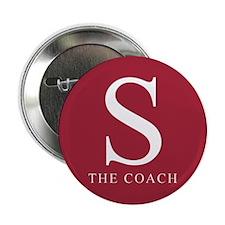 "S The Coach 2.25"" Button"
