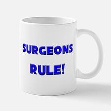 Surgeons Rule! Mug