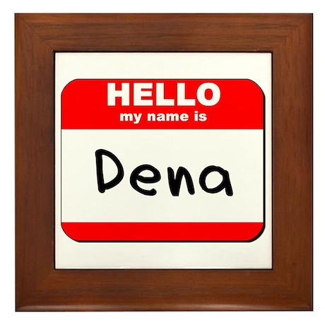 Hello my name is Dena Framed Tile