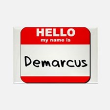 Hello my name is Demarcus Rectangle Magnet
