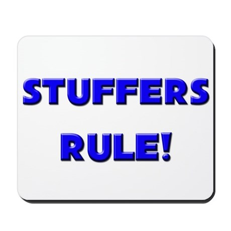 Stuffers Rule! Mousepad