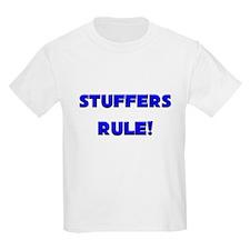 Stuffers Rule! T-Shirt