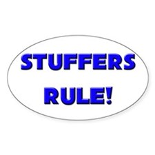 Stuffers Rule! Oval Decal